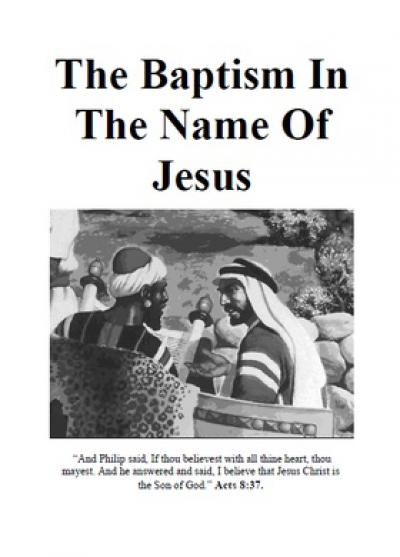 The Baptism in the Name of Jesus